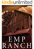 EMP Ranch: EMP Survival in a Powerless World (EMP Survival in a Powerless World- Series Book 19)