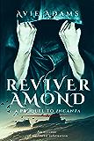 Reviver Amond - A Prequel to Incanta: Dark Fantasy Romance (Lost Souls)