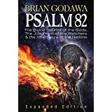 Psalm 82: The Divine Council of the Gods, the Judgment of the Watchers and the Inheritance of the Nations (Chronicles of the