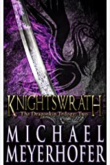 Knightswrath (The Dragonkin Trilogy Book 2) Kindle Edition