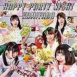 HAPPY PARTY NIGHT (TYPE-B)