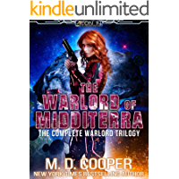 The Warlord of Midditerra - The Complete Warlord Trilogy: An Aeon 14 Collection