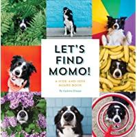 Let's Find Momo!: A Hide-and-Seek Board Book