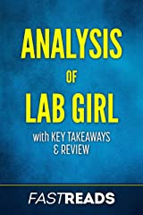 Analysis of Lab Girl: with Key Takeaways & Review Kindle Edition