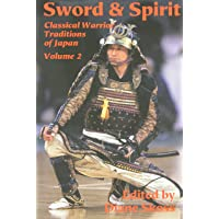 Sword and Spirit: 2 (Classical Warrior Traditions of