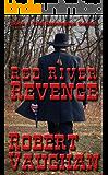 Red River Revenge (Remington Book 1) (English Edition)