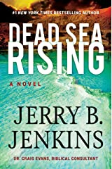 Dead Sea Rising: A Novel (Dead Sea Chronicles)