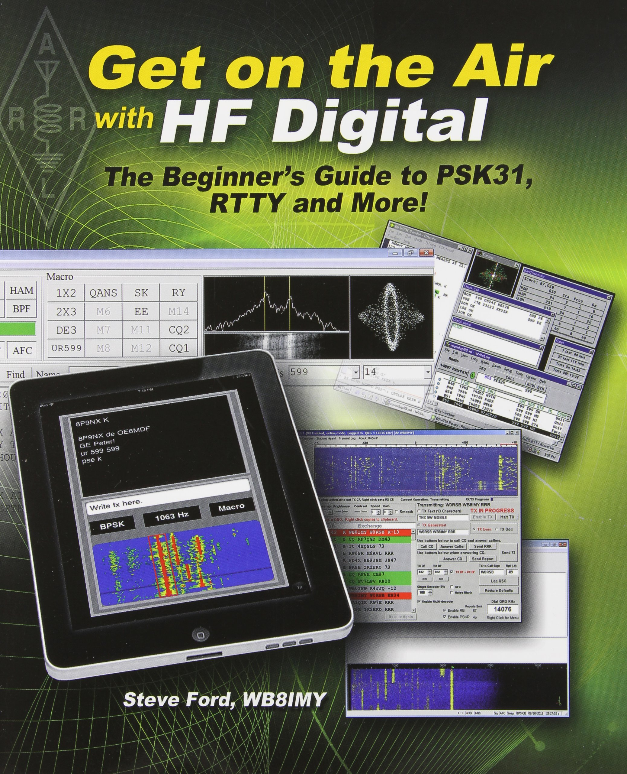 Get on the Air with HF Digital: 9780872596016: Amazon com: Books