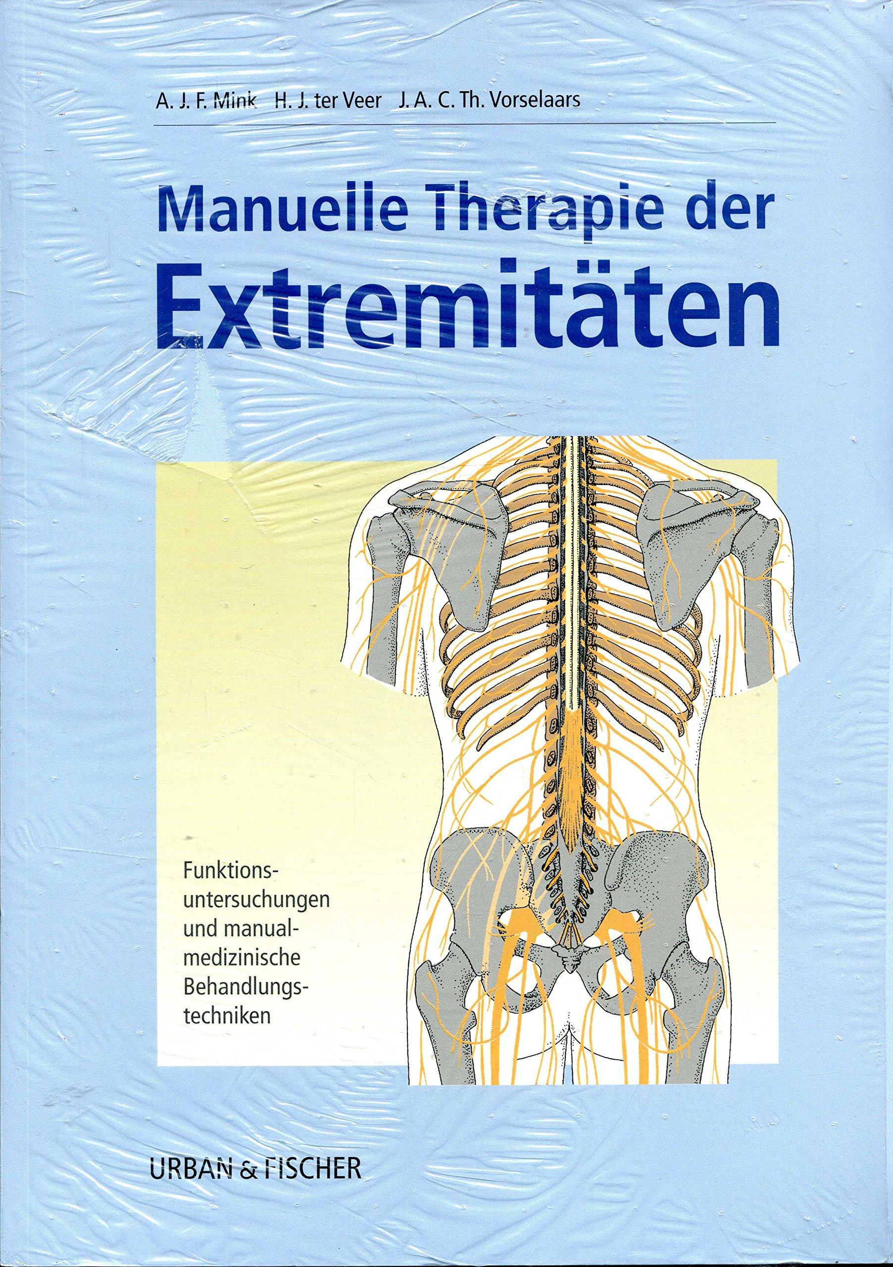 Manuelle Therapie der Extremitäten. Funktionsuntersuchungen und ...