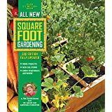 All New Square Foot Gardening, 3rd Edition, Fully Updated: MORE Projects - NEW Solutions - GROW Vegetables Anywhere