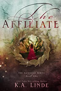 The Affiliate (Ascension Book 1)