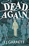 DEAD AGAIN: Paranormal and Urban Fantasy (The Whistler Series Book 1)