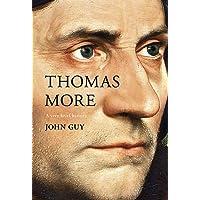 Thomas More: A Very Brief History
