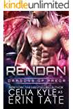 Rendan (Scifi Alien Dragon Romance) (Dragons of Preor Book 4)