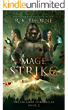 Mage Strike (The Enslaved Chronicles Book 2)