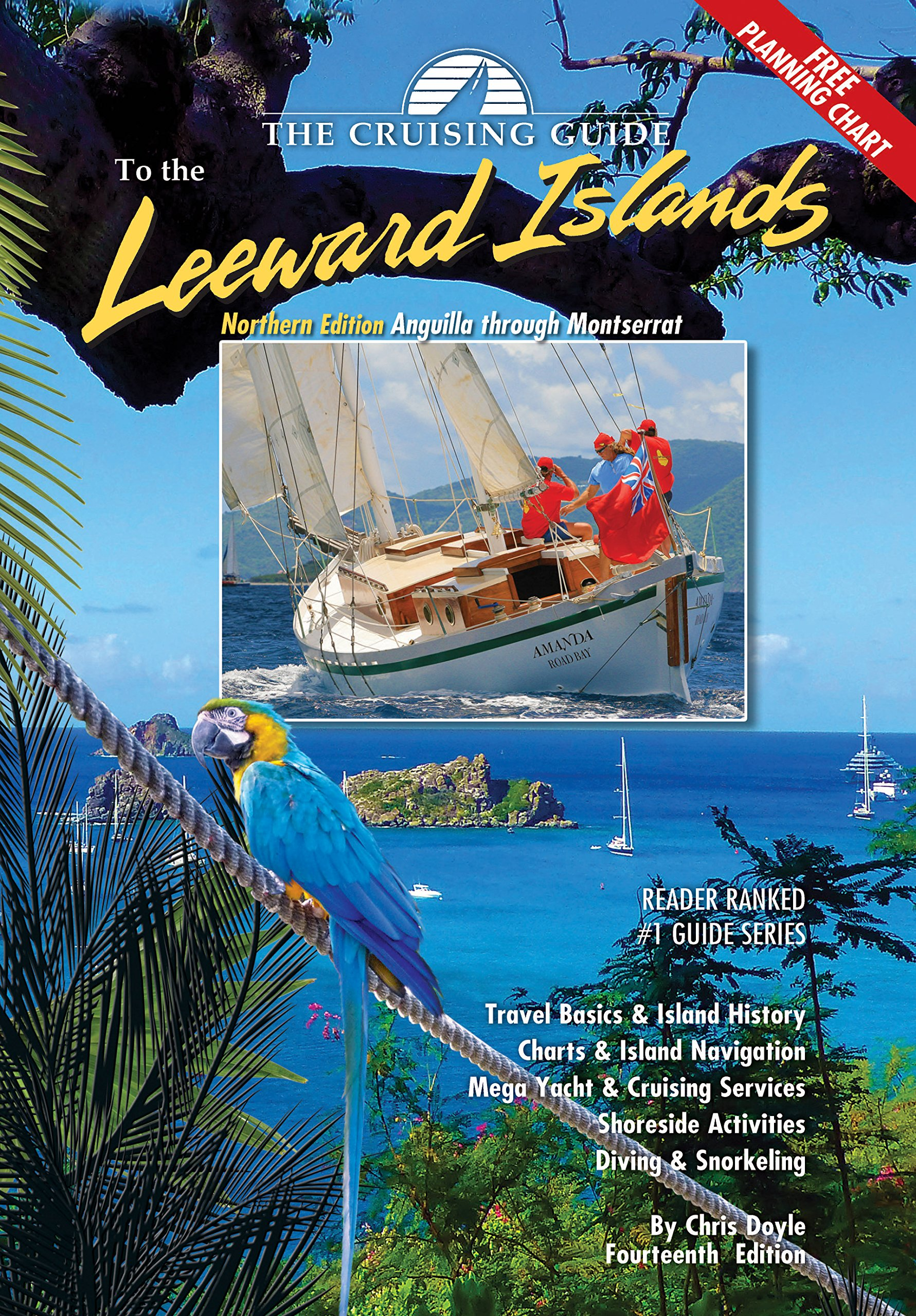 The Cruising Guide To The Northern Leward Islands  Anguilla Through Montserrat Northern Edition
