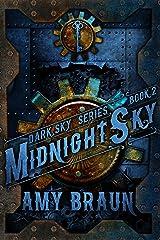 Midnight Sky: A Dark Sky Novel Kindle Edition