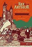 Rei Arthur e os Cavaleiros da Távola Redonda - Coleção Clássicos Zahar