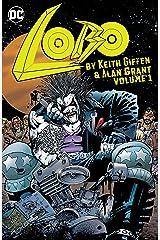 Lobo by Keith Giffen & Alan Grant Vol. 1 (Lobo (1990)) Kindle Edition