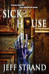 Sick House Kindle Edition
