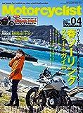 Motorcyclist(モーターサイクリスト) 2018年4月号【KAWASAKI Z900RSツーリングマニュアルの付録つき!】