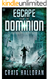 Escape from the Dominion (The Gamma Earth Cycle Book 1)