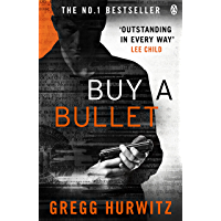 Buy a Bullet (A free Orphan X ebook short story)