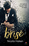 Brisé (MM) (French Edition)