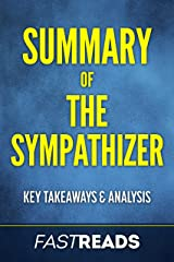 Summary of The Sympathizer: Includes Chapter Synopses and Analysis Kindle Edition