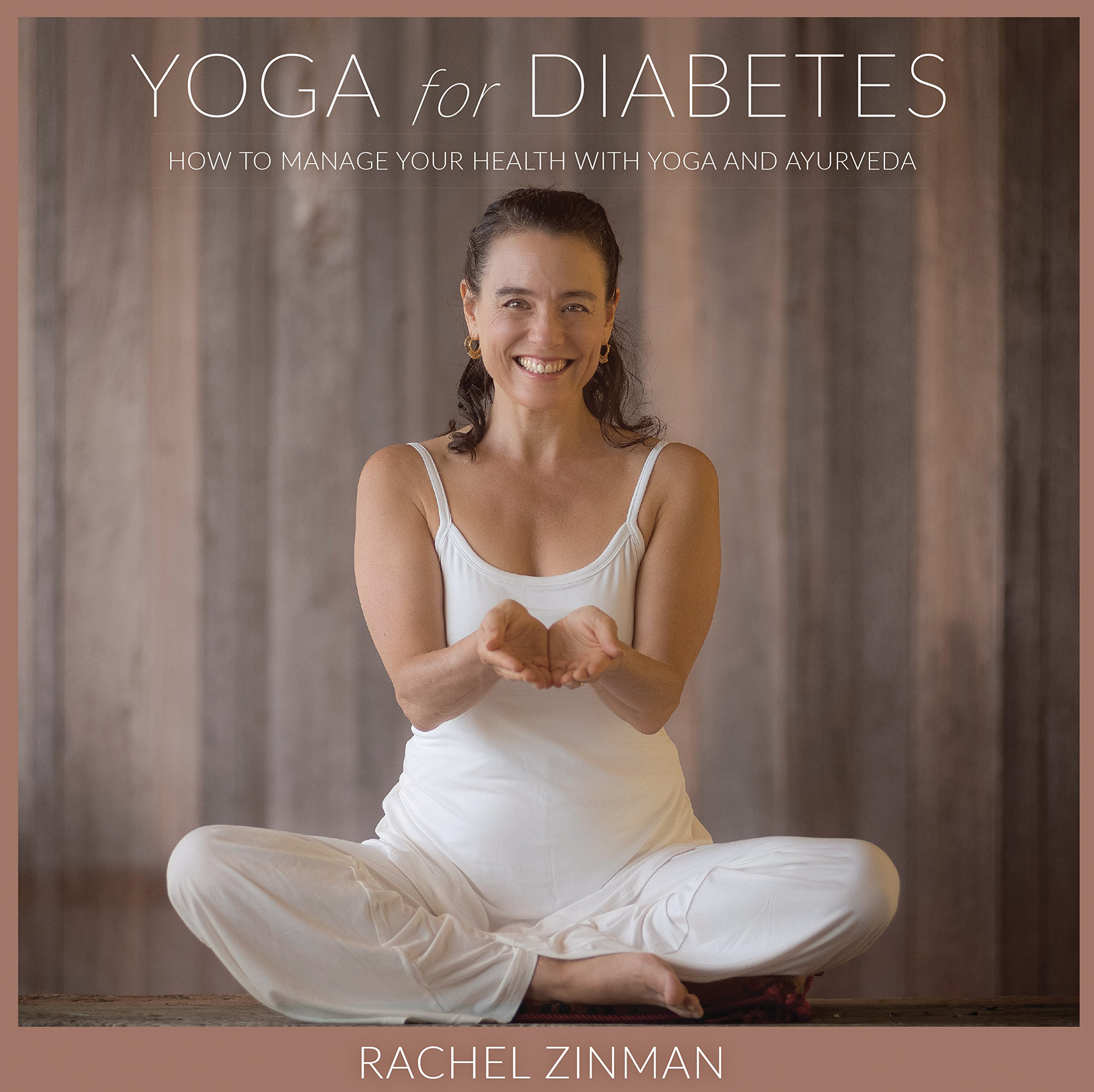 Yoga For Diabetes: How to Manage Your Health with Yoga and ...