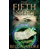 The Fifth Essence (The Final Formula Series, Book 5)