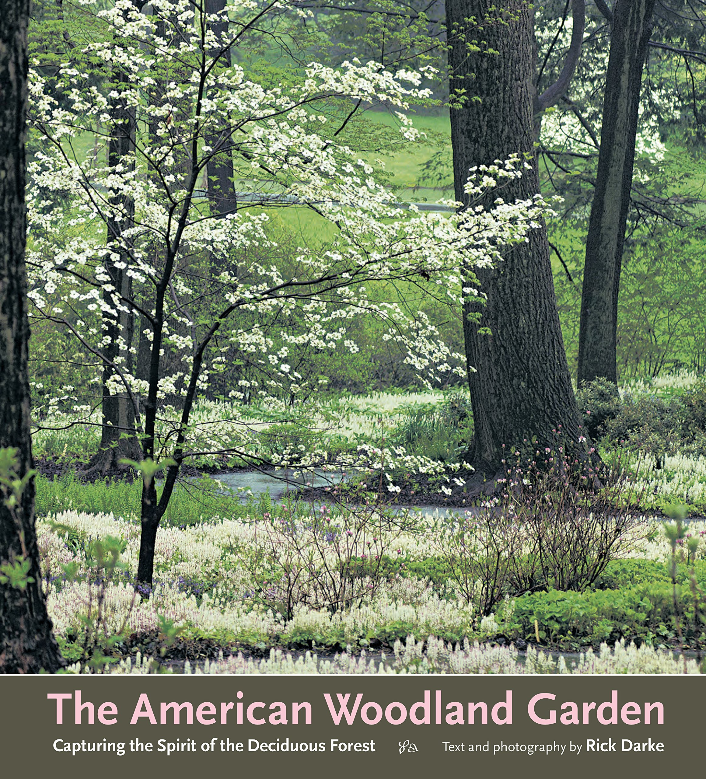 The American Woodland Garden: Capturing the Spirit of the Deciduous on patio ideas, virginia landscaping ideas, upcycled decorating ideas, azalea landscape ideas, formal dining room ideas, garden path ideas, full basement ideas, cement driveway ideas, large mudroom ideas, eco-friendly fence ideas, landscape property line ideas, fort building ideas, double oven ideas, homemade fort ideas, low maintenance fence ideas, recycled garden ideas, treehouse ideas, microwave ideas, courtyard fence ideas, updated kitchen ideas,