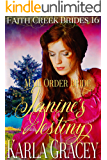 Mail Order Bride - Janine's Destiny: Clean and Wholesome Historical Western Cowboy Inspirational Romance (Faith Creek Brides Book 16)
