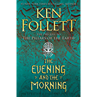 The Evening and the Morning (Kingsbridge Book 4) book cover