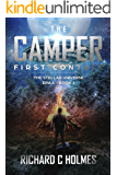 The Camper: First Contact and the Planet Tamer (The Stellar Universe Book 0)