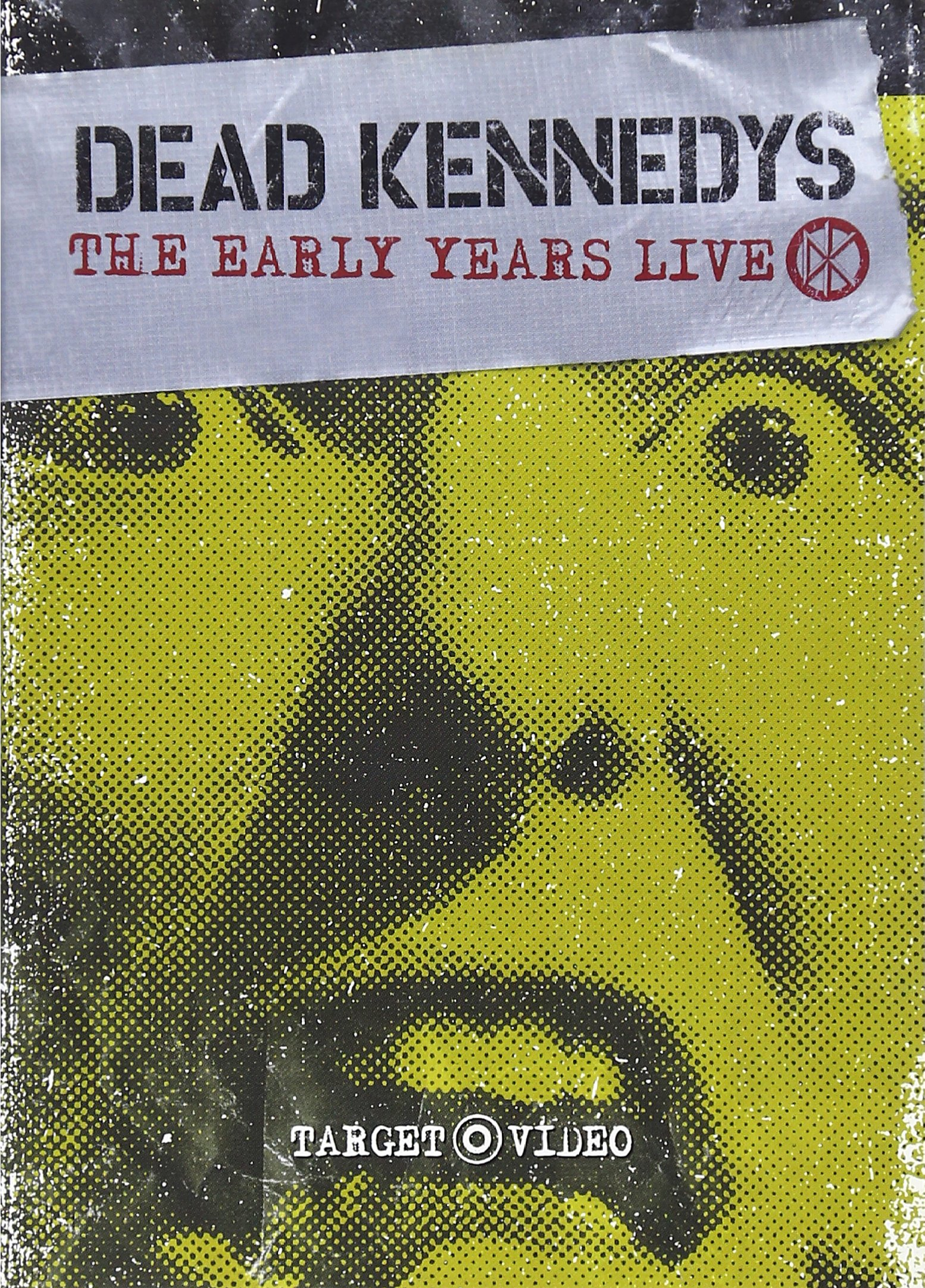 Dead Kennedys - The Early Years Live