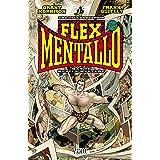 Flex Mentallo: Man of Muscle Mystery