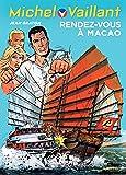 Michel Vaillant - tome 43 - Michel Vaillant 43 (rééd. Dupuis) Rendez-vous à Macao