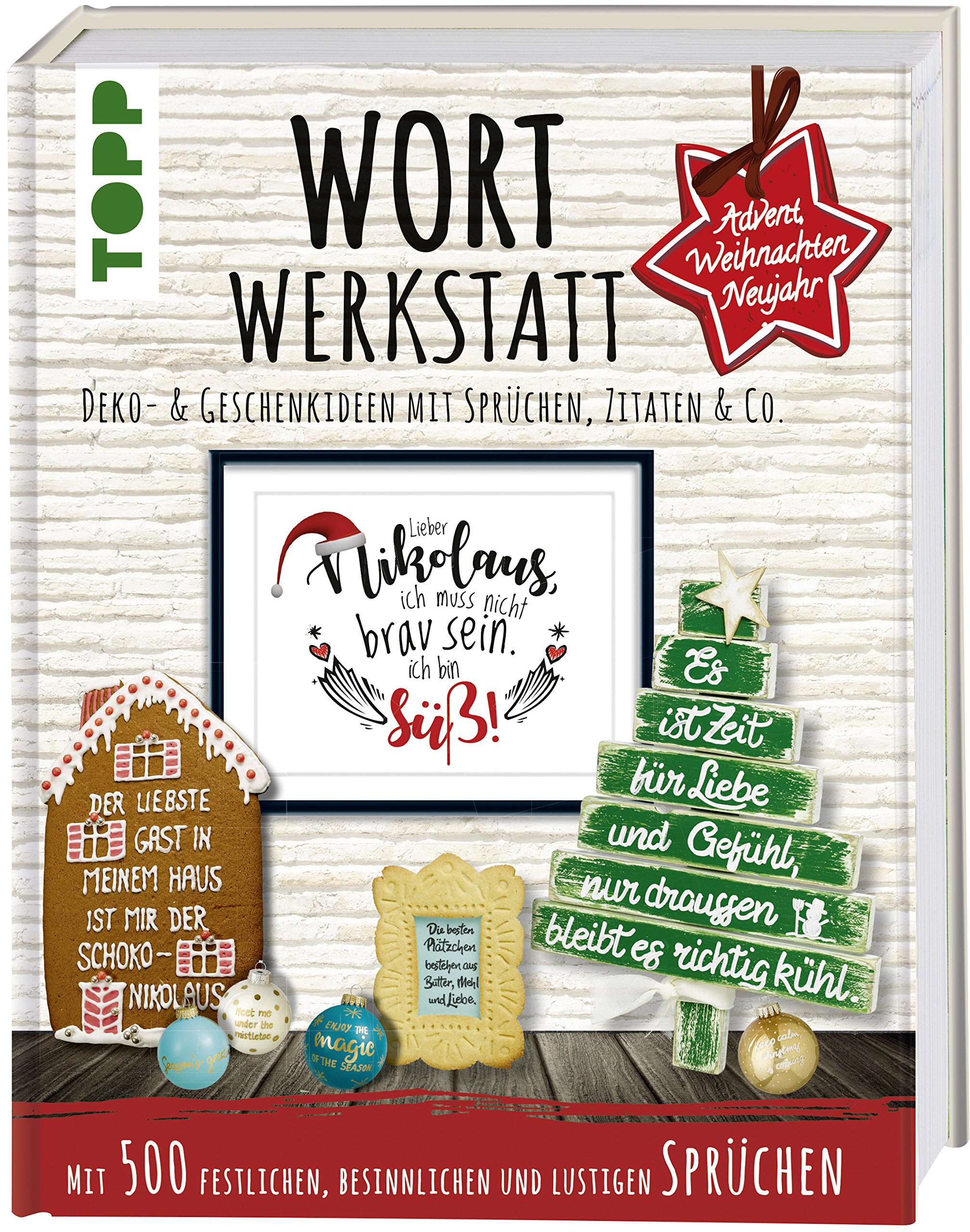 Wortwerkstatt Advent Weihnachten Neujahr Deko