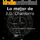Lo mejor de J.G. Chamorro: Javier Gutiérrez Chamorro