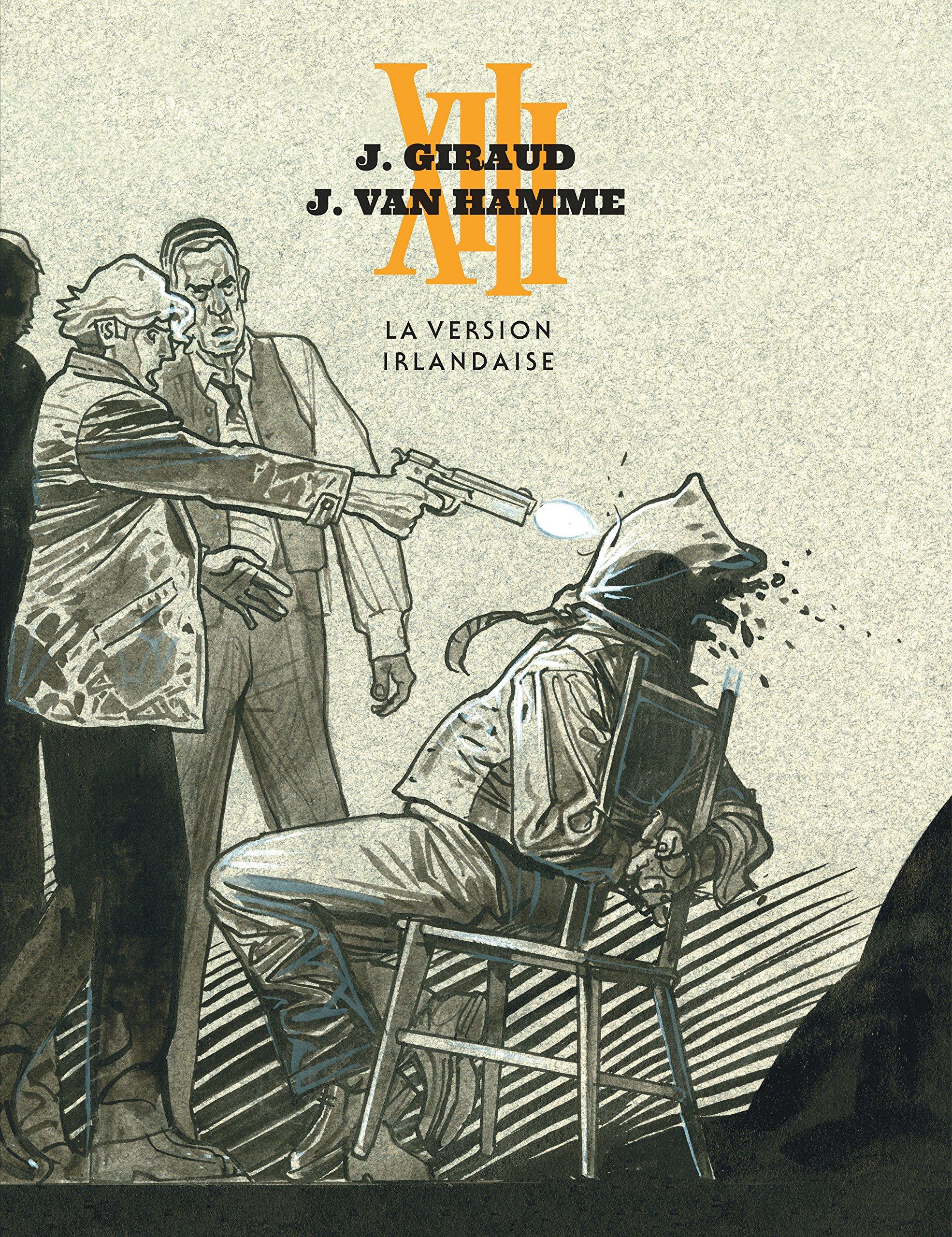 Amazon.fr - XIII - tome 18 - La version irlandaise - Grand format luxe -  Van Hamme Jean, Giraud Jean - Livres