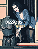 Fripons Vol. 1: Dessous fripons