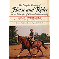 The Complete Training of Horse and Rider (English Edition)