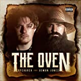 The Oven [Explicit]