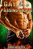 Gay for a Passing Grade (Gay Teacher Student Erotica)