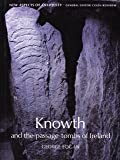Knowth: And the Passage-Tombs of Ireland (New Aspects of Antiquity)