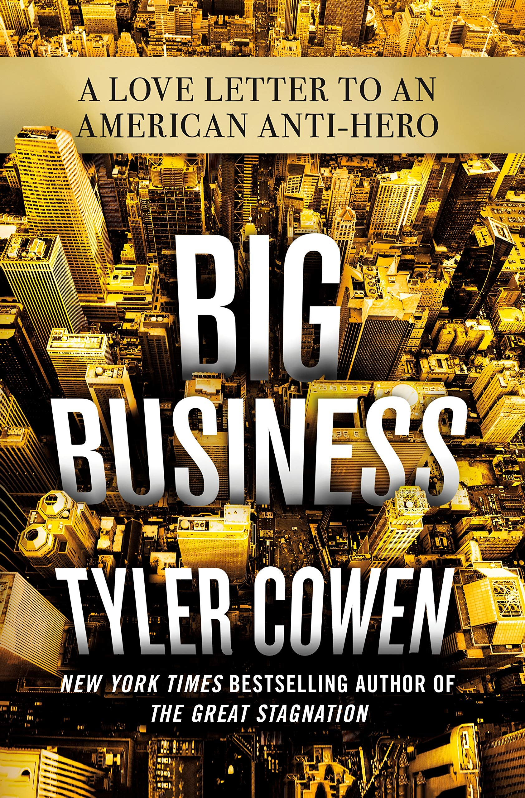 Image result for tyler cowen big business