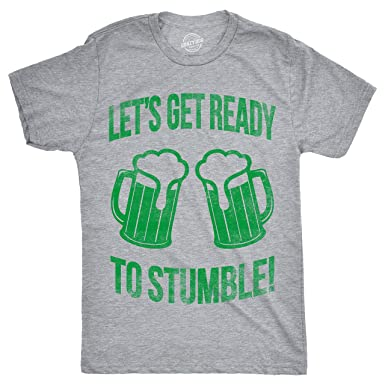 732e297a4 Crazy Dog T-Shirts Mens Lets Get Ready to Stumble Tshirt Funny St Patricks  Day
