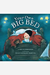Your Own Big Bed Hardcover