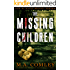 The Missing Children (DI Kayli Bright Trilogy Book 1)